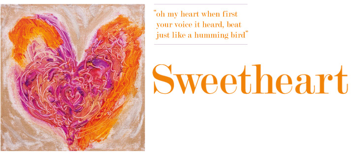 SWEETHEART - New work by artist Anne McManus